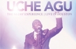 "Uche Agu ""The Glory Experience: Live in Houston"" Album Review"