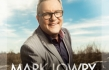 Mark Lowry Teams Up with Sonya Isaacs, Dailey & Vincent, and the Martins on