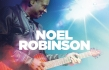 Exclusive Interview with Noel Robinson: