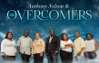 Anthony Nelson & The Overcomers to Release