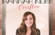 Hannah Kerr On Working with Casting Crowns and Sawyer Brown's Mark Miller On Her New Album