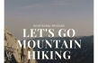 Devotional Message: Let's Go Mountain Hiking