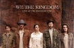 """We the Kingdom """"Live at the Wheelhouse"""" EP Review"""