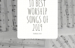 10 Best Worship Songs of 2019
