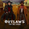 Outlaws for the Cross