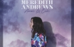 7 Things to Know About Meredith Andrew's First All-Spanish Album,