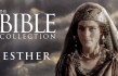 FREE MOVIE: The Bible Collection: Esther
