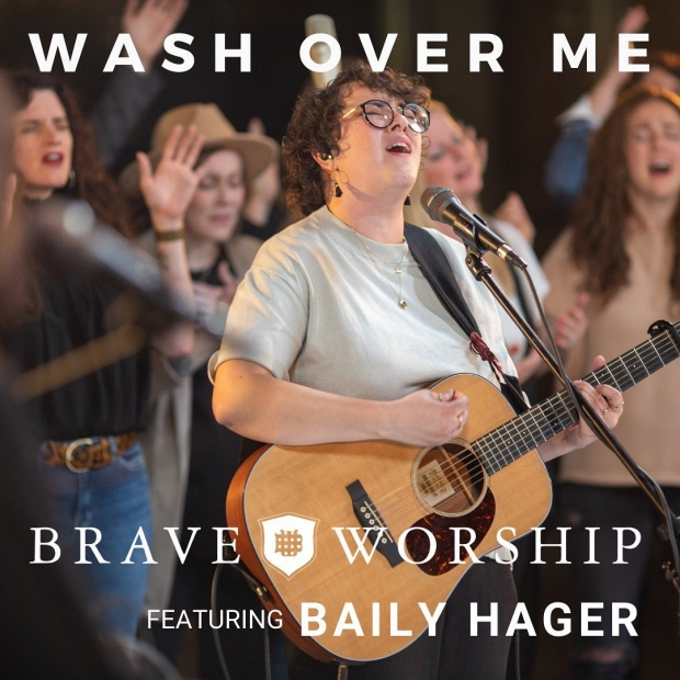 Brave Worship (featuring Bailey Hager)