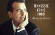 Gaither Music Releasing Tennessee Ernie Ford's