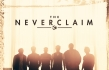 The Neverclaim - 'The Neverclaim' Review