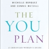 The YOU Plan - Michelle Borquez and Connie Wetzell